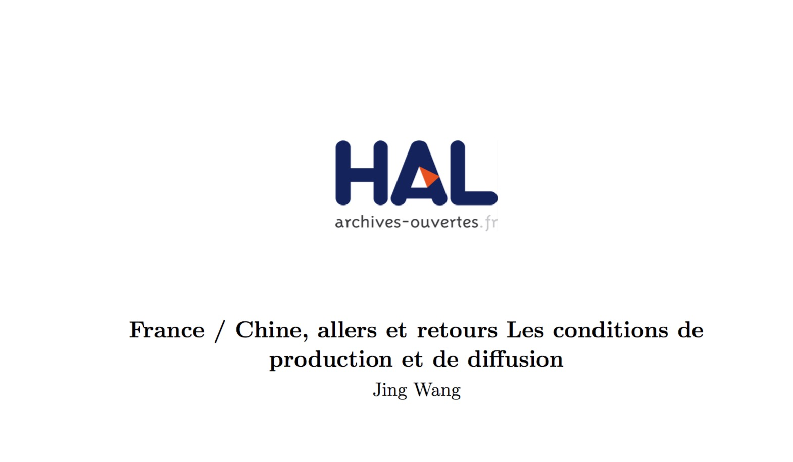 France / Chine, allers et retours Les conditions de production et de diffusion
